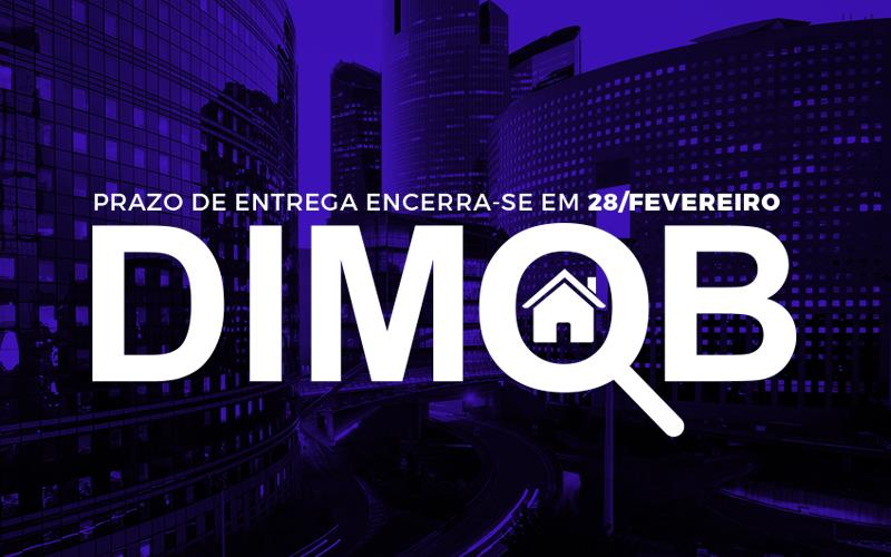 DIMOB – Prazo De Entrega Encerra-se Em 28/Fevereiro